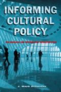 Informing Cultural Policy The Research and Information Infrastructure