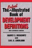The Latest Illustrated Book of Development Definitions: New Expanded Edition