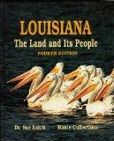 Louisiana, the land and its people