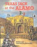 Texas Jack at the Alamo