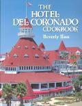 Hotel Del Coronado Cookbook