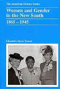 Women and Gender in the New South, 1865-1945