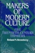 Makers of Modern Culture Five Twentieth-Century Thinkers