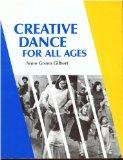 Creative Dance for All Ages A Conceptual Approach