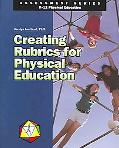 Creating Rubrics for Physical Education