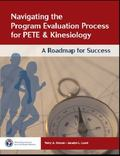 Navigating the Program Evaluation Process for Pete & Kinesiology: A Roadmap for Success