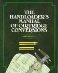 Handloader's Manual of Cartridge Conversions - John J. Donnelly - Paperback