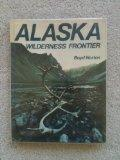 Alaska, wilderness frontier