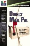 Direct Mail Pal: A Direct Mail Production Handbook