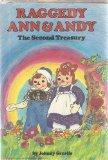 Raggedy Ann and Andy: The Second Treasury
