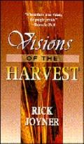 Visions of the Harvest - Rick Joyner - Paperback