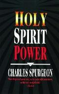 Holy Spirit Power - Charles Haddon Spurgeon - Paperback