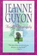 Jeanne Guyon An Autobiography