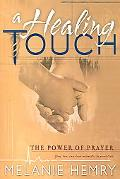 Healing Touch The Power of Prayer