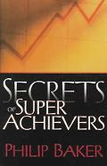 Secrets of Super Achievers