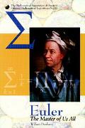 Euler the Master of Us All The Master of Us All
