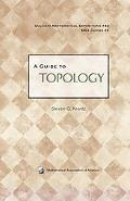 A Guide to Topology (Dolciani Mathematical Expositions)