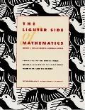 Lighter Side of Mathematics Proceedings of the Eugene Sterns Memorial Conference on Recreati...