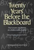 Twenty Years Before the Blackboard The Lessons and Humor of Mathematics Teacher