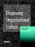 Diagnosing Organizational Culture