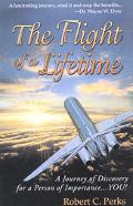 Flight of a Lifetime A Journey of Discovery