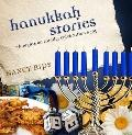 Hanukkah Stories : Thoughts on Family, Celebration and Joy