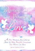 Marriage Is a Promise of Love A Collection of Poems