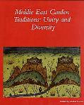 Middle East Garden Traditions, Unity, and Diversity