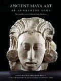 Ancient Maya Art at Dumbarton Oaks (Pre-Columbian Art at Dumbarton Oaks)