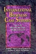 International Business Case Studies for the Multicultural Marketplace