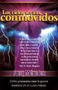 Los Cielos Seran Conmovidos (Heavens Will Be Shaken)