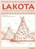 Lakota A Language Course for Beginners
