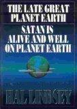 Greatest Works of Hal Lindsey The Late Great Planet Earth/Satan Is Alive and Well on Planet ...