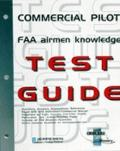 Commercial Pilot FAA Airmen Knowledge Test Guide For Computer Testing