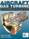 Aircraft Gas Turbine Powerplants