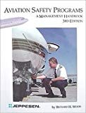 Aviation Safety Programs A Management Handbook