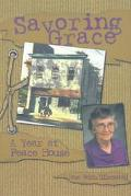 Savoring Grace A Year at Peace House