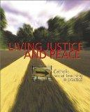 Living Justice and Peace Catholic Social Teaching in Practice
