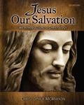 Jesus Our Salvation