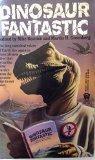 Dinosaur Fantastic [DAW #920]