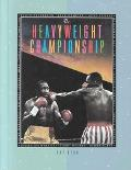 Heavyweight Championship - Michael Goodman - Hardcover