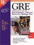 GRE: Practicing to Take the Biochemistry, Cell and Molecular Biology Test - Educational Test...