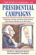 World Almanac of Presidential Campaigns