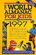 The World Almanac for Kids 1997
