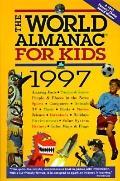 The World Almanac for Kids 1997