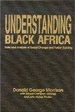 Understanding Black Africa : Data and Analysis of Social Change and Nation Building