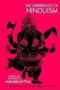 Experience of Hinduism Essays on Religion in Maharashtra