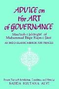 Advice on the Art of Governance Mauizah-I Jahangiri of Muhammad Baqir Najm-I Sani  An Indo-I...