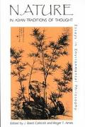 Nature in Asian Traditions of Thought Essays in Environmental Philosophy