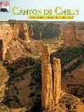 Canyon De Chelly the Story Behind the Scenery
